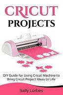 Cricut Projects