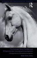 The Concept 'Horse' Paradox and Wittgensteinian Conceptual Investigations Pdf/ePub eBook