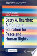 Betty A  Reardon  A Pioneer in Education for Peace and Human Rights