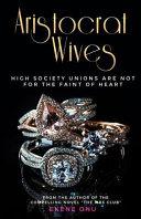 Aristocrat Wives