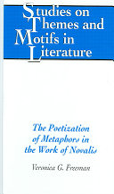 The Poetization of Metaphors in the Work of Novalis