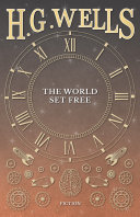 The World Set Free [Pdf/ePub] eBook