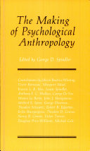 The Making of Psychological Anthropology
