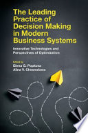 The Leading Practice of Decision Making in Modern Business Systems Book
