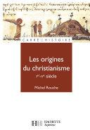 Les origines du christianisme (30 - 451)