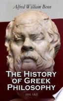 The History of Greek Philosophy  Vol  1 2
