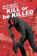 Kill Or Be Killed image