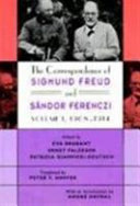 The Correspondence of Sigmund Freud and S  ndor Ferenczi  1908 1914