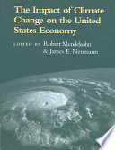 The Impact of Climate Change on the United States Economy