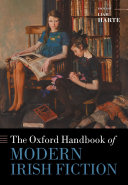 The Oxford Handbook of Modern Irish Fiction