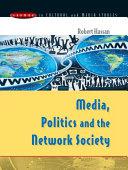 Media, Politics and the Network Society