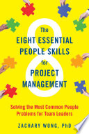 The Eight Essential People Skills for Project Management Book