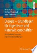 Energie – Grundlagen für Ingenieure und Naturwissenschaftler