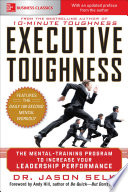 Executive Toughness  The Mental Training Program to Increase Your Leadership Performance