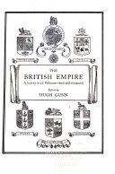 The British Empire: Keith, A.B. The constitution, administration and laws of the Empire