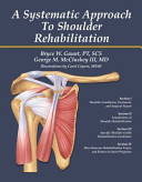 A Systematic Approach To Shoulder Rehabilitation Book PDF