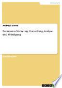 Permission Marketing: Darstellung, Analyse und Würdigung