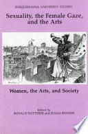 Sexuality  the Female Gaze  and the Arts Book PDF