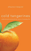 Cold Tangerines Signed Limited Edition