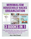Minimalism Household Hacks Organization