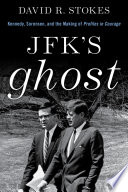 JFK s Ghost