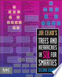 Joe Celko's Trees and Hierarchies in SQL for Smarties