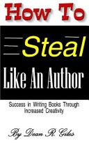 How to Steal Like an Author