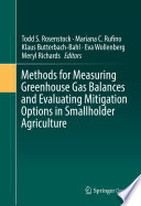 Methods for Measuring Greenhouse Gas Balances and Evaluating Mitigation Options in Smallholder Agriculture Book