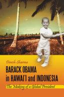 Barack Obama in Hawai'i and Indonesia