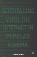 Interfacing with the Internet in Popular Cinema Pdf/ePub eBook