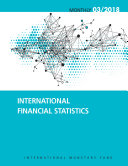 International Financial Statistics, March 2018