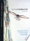 Manitoba Law Journal A Review Of The Current Legal Landscape 2015 Volume 38 1