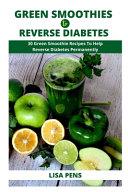 Green Smoothies T R V R Diabetes