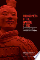 Philosophers of the Warring States  A Sourcebook in Chinese Philosophy