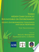 Third ASEAN Chief Justices  Roundtable on Environment
