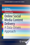 Online Social Media Content Delivery Book