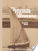 The Geological Evolution of the River Nile Book