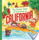 The Twelve Days of Christmas in California Book
