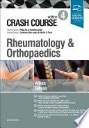 """Crash Course Rheumatology and Orthopaedics"" by Marc Aitken, Anthony Gibson, Shreelata T Datta, Philip Xiu, Cameron Elias-Jones, Martin Perry"