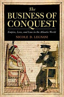 The Business of Conquest