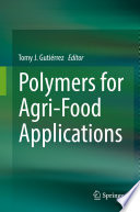 Polymers For Agri Food Applications
