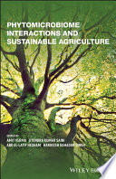 Phytomicrobiome Interactions and Sustainable Agriculture Book