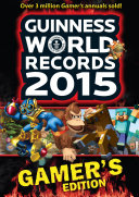 Guinness World Records Gamer s Edition 2015 Ebook