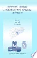 Boundary Element Methods for Soil Structure Interaction Book