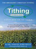The Abrahamic Christian Tithing  a Study Book for the Church