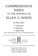 Comprehensive Index to the Writings of Ellen G  White