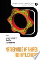 Mathematics Of Shapes And Applications