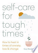 Self care for Tough Times
