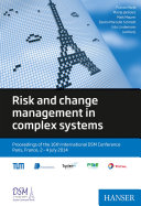 Risk and change management in complex systems