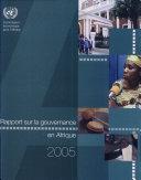 Rapport Sur La Gouvernance En Afrique 2005